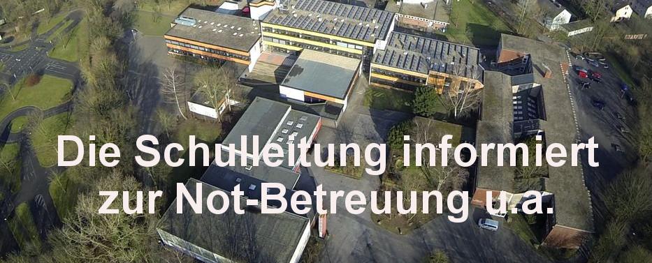 Die Schulleitung informiert zur Not-Betreuung u.a. (23.03.20)