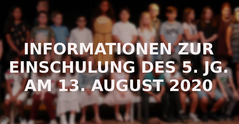 Informationen zur Einschulung am 13.8.2020